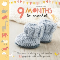 9 Months to Crochet by Maaike van Koert